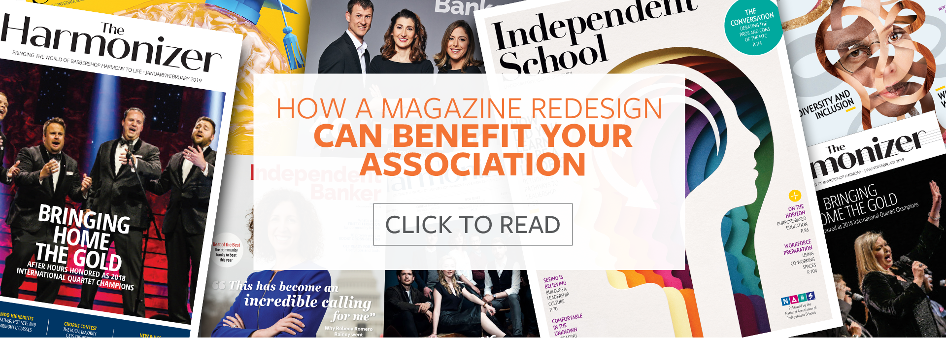 Read about How a Magazine Redesign Can Benefit Your Association
